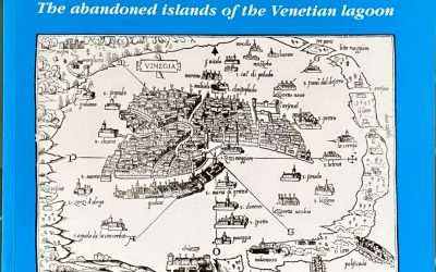 Abandoned Islands of the Venetian Lagoon