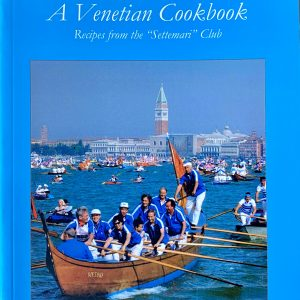 Forchette Veneziane—A Venetian Cookbook